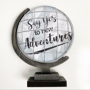 Say Yes To Adventure Globe Decor